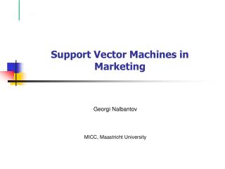 Support Vector Machines in Marketing
