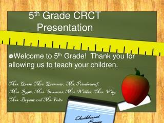 5 th  Grade CRCT Presentation
