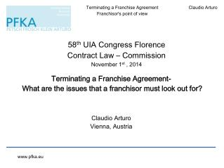 58 th  UIA Congress Florence  Contract Law  –  Commission November  1 st  ,  2014