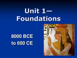 Unit 1�Foundations