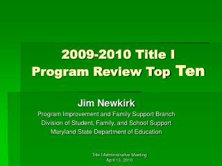 2009-2010 Title I  Program Review Top  Ten