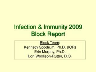 Infection & Immunity 2009 Block Report