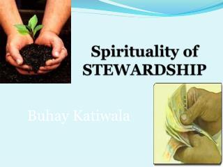 Spirituality of STEWARDSHIP