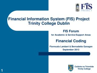 Financial Information System (FIS) Project   Trinity College Dublin