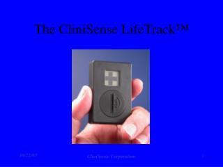 The CliniSense LifeTrack™