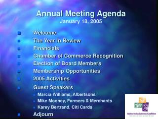 Annual Meeting Agenda January 18, 2005
