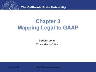 Chapter 3 Mapping Legal to GAAP