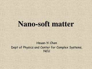 Nano-soft matter