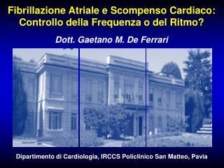 Fibrillazione Atriale e Scompenso Cardiaco: Controllo della Frequenza o del Ritmo