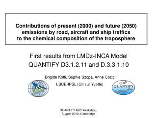 First results from LMDz-INCA Model QUANTIFY D3.1.2.11 and D.3.3.1.10