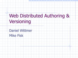Web Distributed Authoring & Versioning