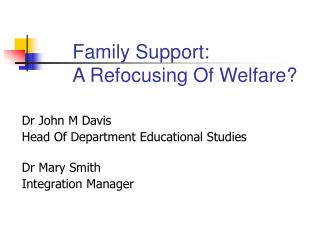 Family Support: A Refocusing Of Welfare