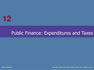 Public Finance: Expenditures and Taxes