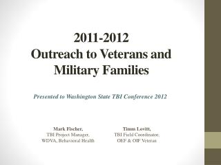 2011-2012  Outreach to Veterans and Military Families