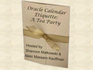 Oracle Calendar Etiquette:  A Tea Party
