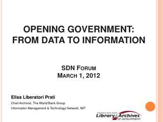 Elisa Liberatori Prati Chief Archivist, The World Bank Group Information Management  Technology Network, IMT