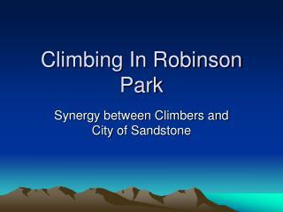 Climbing In Robinson Park