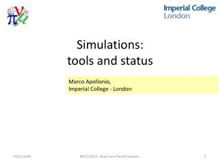 Simulations: tools and status
