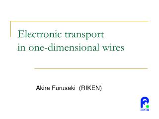 Electronic transport in one-dimensional wires