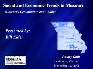Social and Economic Trends in Missouri Missouri's Communities and Change