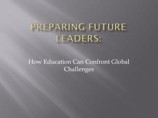Preparing Future Leaders: