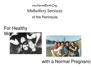 Midwifery Services of the Peninsula