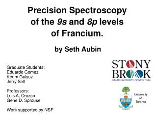 Precision Spectroscopy of the  9s  and  8p  levels of Francium.