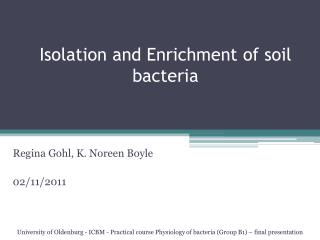 Isolation  and Enrichment of soil bacteria