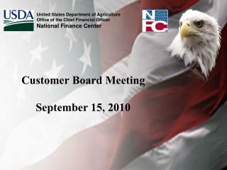 Customer Board Meeting September 15, 2010