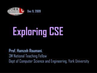 Exploring CSE