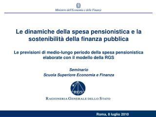 Le dinamiche della spesa pensionistica e la sostenibilità della finanza pubblica