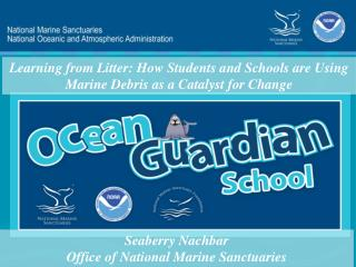 Learning from Litter: How Students and Schools are Using Marine Debris as a Catalyst for Change