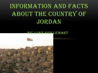 Information and facts about the country of Jordan