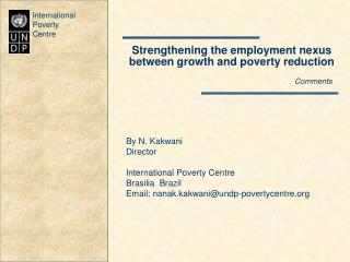 Strengthening the employment nexus  between growth and poverty reduction Comments