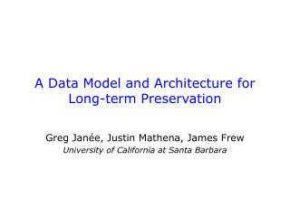 A Data Model and Architecture for Long-term Preservation