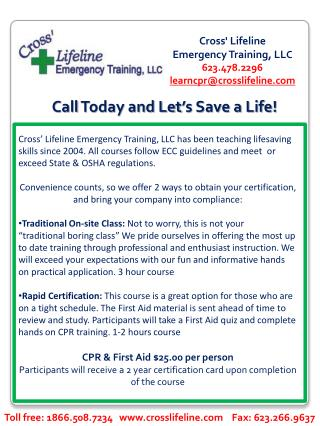 Cross' Lifeline  Emergency Training, LL C  623.478.2296 learncpr@crosslifeline