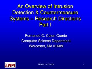 An Overview of Intrusion Detection  Countermeasure Systems   Research Directions Part I