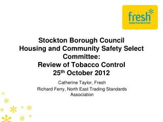 Catherine Taylor, Fresh Richard Ferry, North East Trading Standards Association
