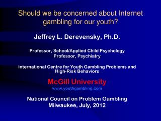 Should we be concerned about Internet gambling for our youth?