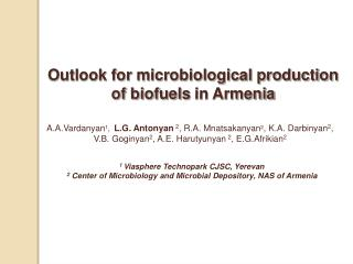 Outlook for microbiological production of biofuels in Armenia