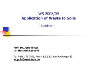 WS 2008/09 Application of Waste to Soils