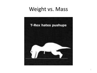 Weight vs. Mass