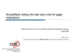 BrowseRank : letting the web users vote for page importance