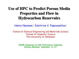 Use of HPC to Predict Porous Media Properties and Flow in Hydrocarbon Reservoirs