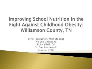 Improving School Nutrition in the Fight Against Childhood Obesity: Williamson County, TN