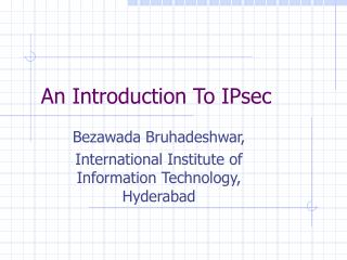 An Introduction To IPsec
