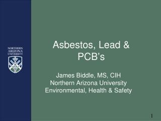 Asbestos, Lead & PCB ' s