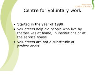 Centre for voluntary work