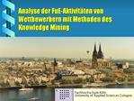Analyse der FuE-Aktivit ten von Wettbewerbern mit Methoden des Knowledge Mining