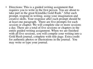The Gold Rush Guided Writing Session #1